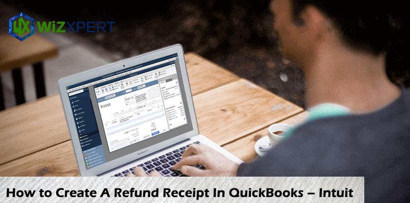 How To Create A Refund Receipt in Quickbooks Online
