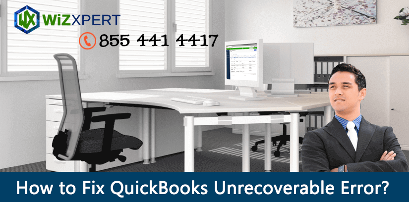 How to Fix QuickBooks Unrecoverable Error