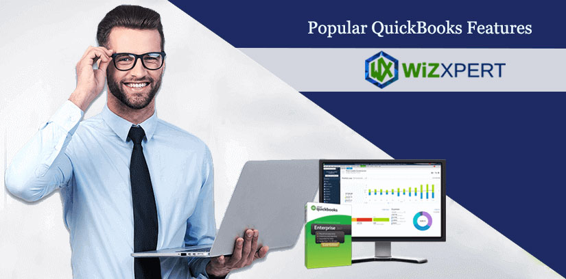 10 Popular QuickBooks Features You Should Be Knowing