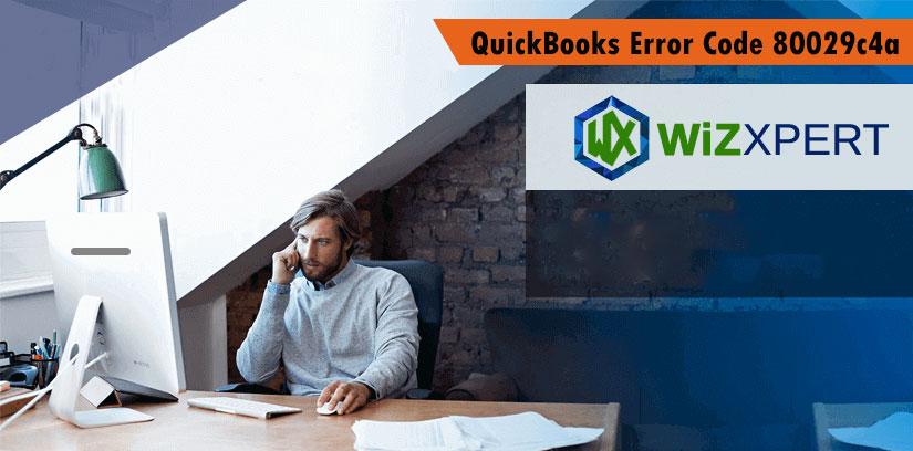 Fix QuickBooks Error Code 80029c4a: Error Loading Type Library/DLL
