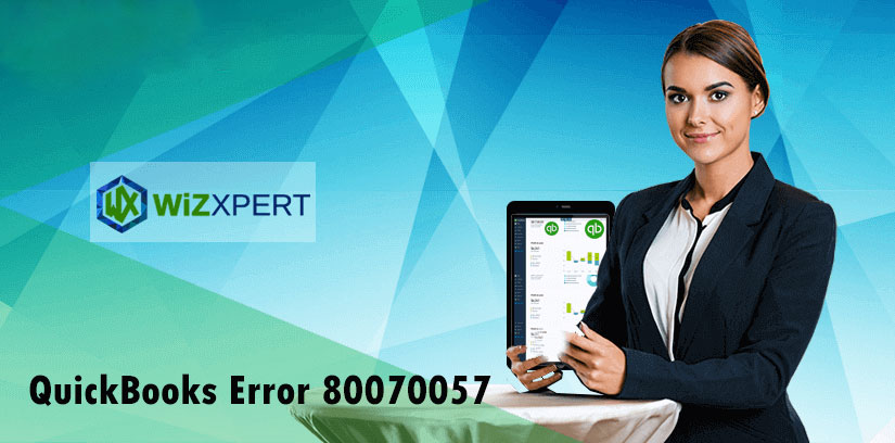 How To Fix QuickBooks Error code 80070057 (The Parameter Is Incorrect)
