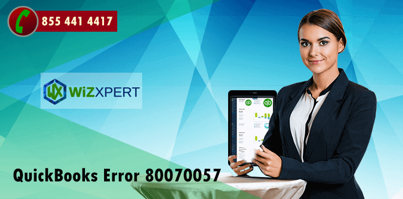 QuickBooks Error 80070057: How to Fix & Resolve | [Step-By-Step]