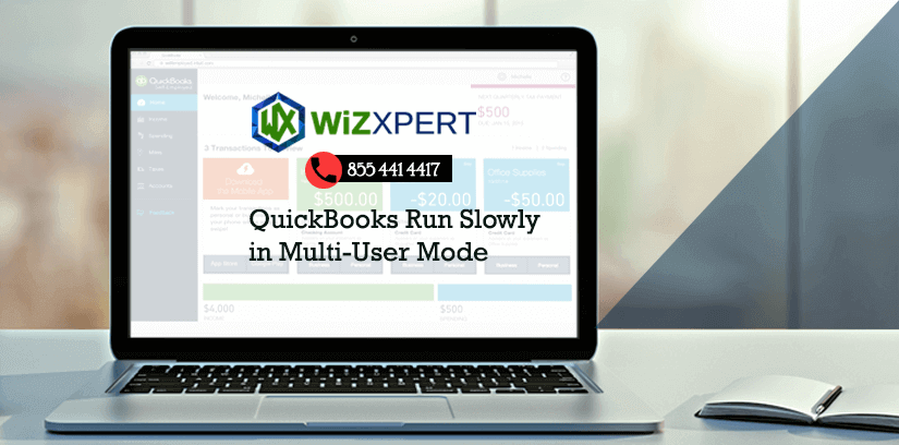QuickBooks Run Slowly in Multi User Mode