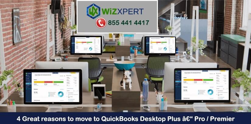 4 Great reasons to move to QuickBooks Desktop Plus, Pro or Premier