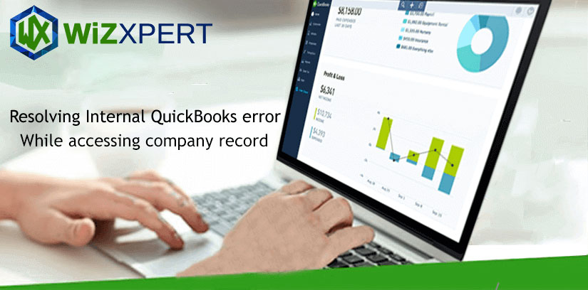 How To Resolve Internal QuickBooks Error While Accessing Company Record