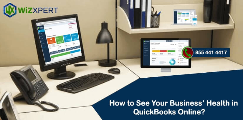 How to See Your Business' Health in QuickBooks Online?