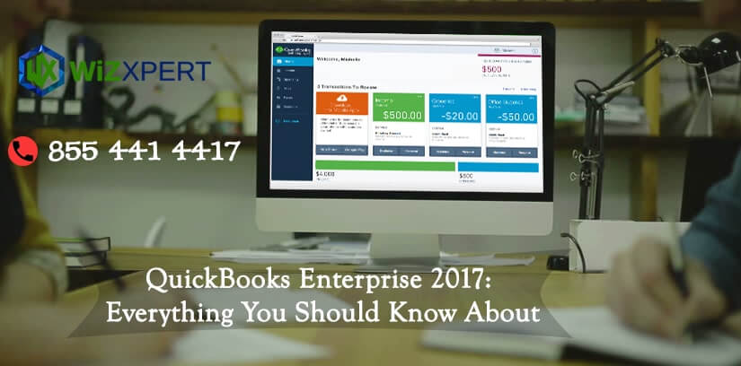 QuickBooks Enterprise 2017: Everything You Should Know About