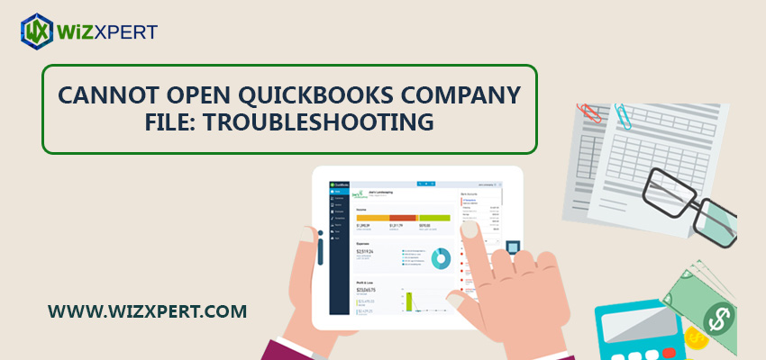 Cannot open QuickBooks Company File: Troubleshooting
