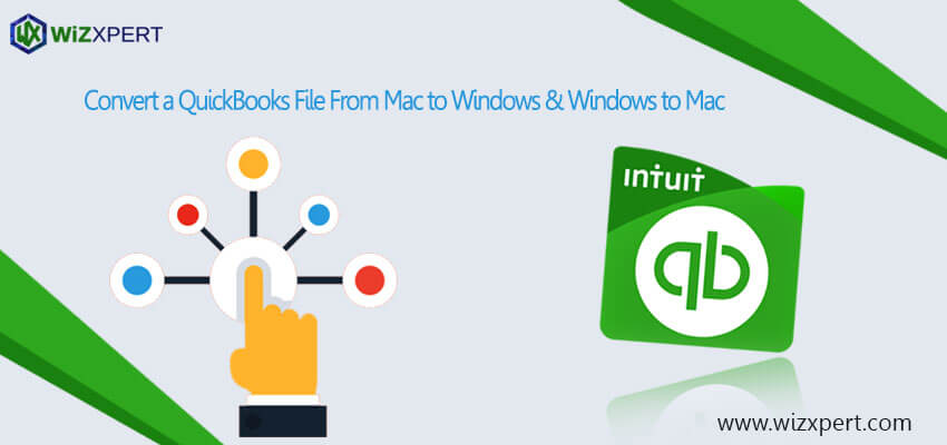 Convert a QuickBooks file from Mac to Windows Windows to Mac