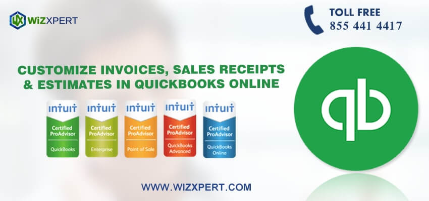 customize invoices sales receipts estimates in quickbooks online