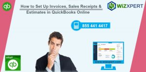 How to Set Up Invoices Sales Receipts Estimates in QuickBooks Online