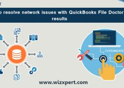 Resolve Network & Connection Failure Issues With QuickBooks File Doctor