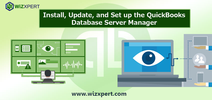 Install, Update, and Set up the QuickBooks Database Server Manager