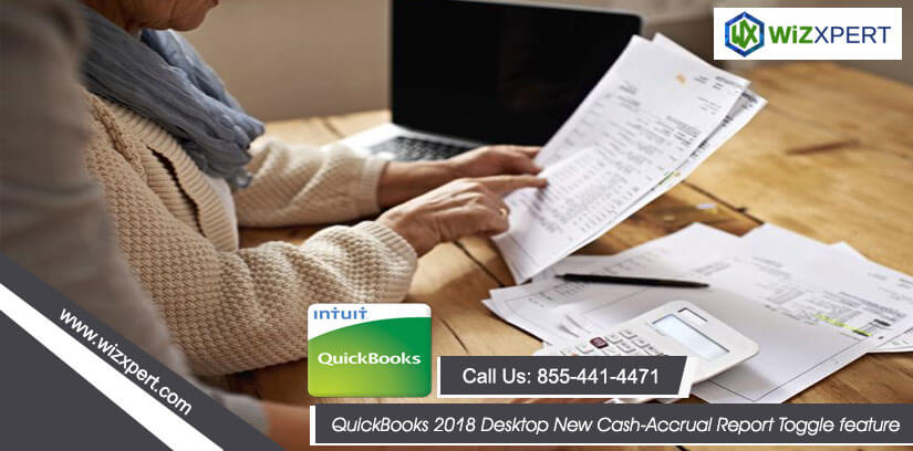 QuickBooks 2018 Desktop New Cash-Accrual Report Toggle feature