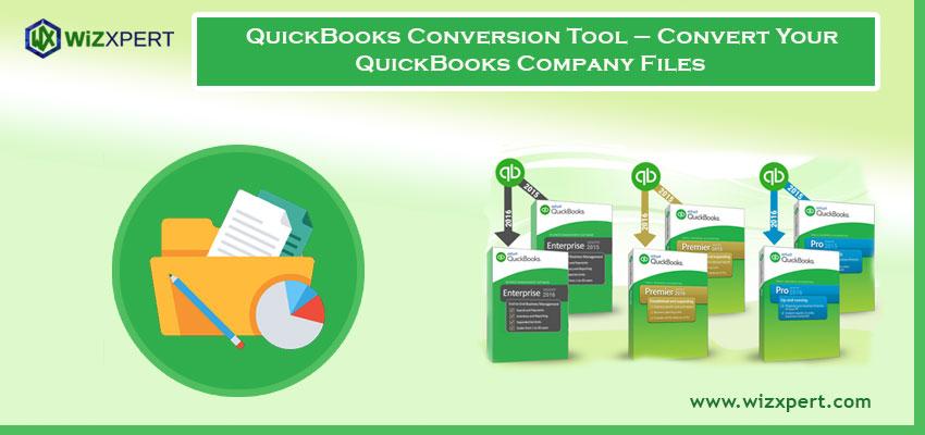 QuickBooks Conversion Tool – Convert Your QuickBooks Company Files
