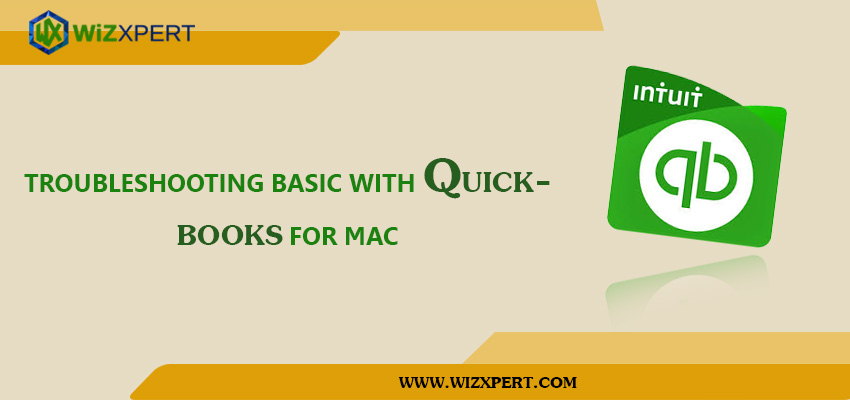 Troubleshooting Basic with QuickBooks for Mac
