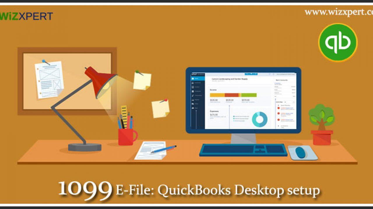 QuickBooks 1099 E-File and Desktop Setup- [Complete Guide]