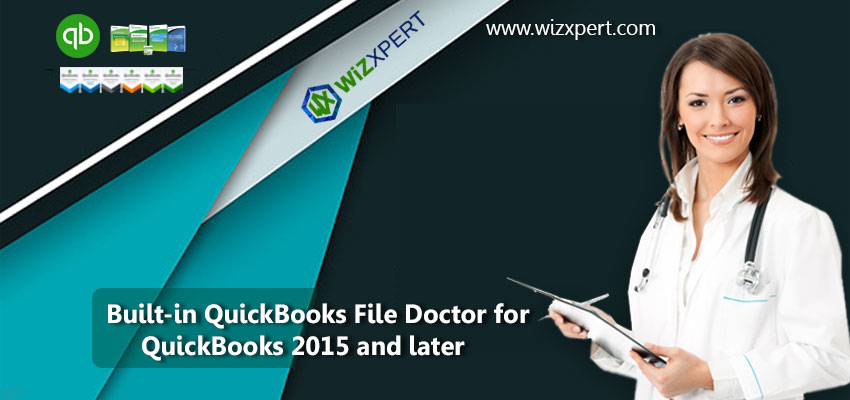 use built in or internal quickbooks file doctor for qb 2015 and later