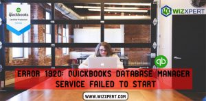 Error 1920 QuickBooks Database Manager Service failed to start
