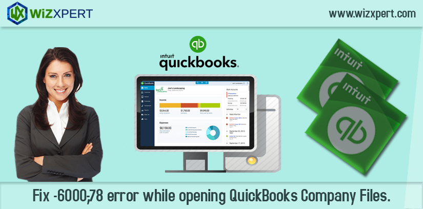 Fix 6000 78 error while opening QuickBooks Company Files