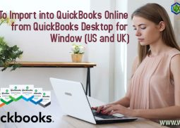 How to Import into QuickBooks Online from QuickBooks Desktop for Window (US and UK)