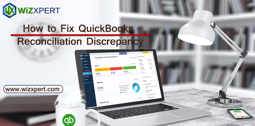 How to Fix QuickBooks Reconciliation Discrepancy