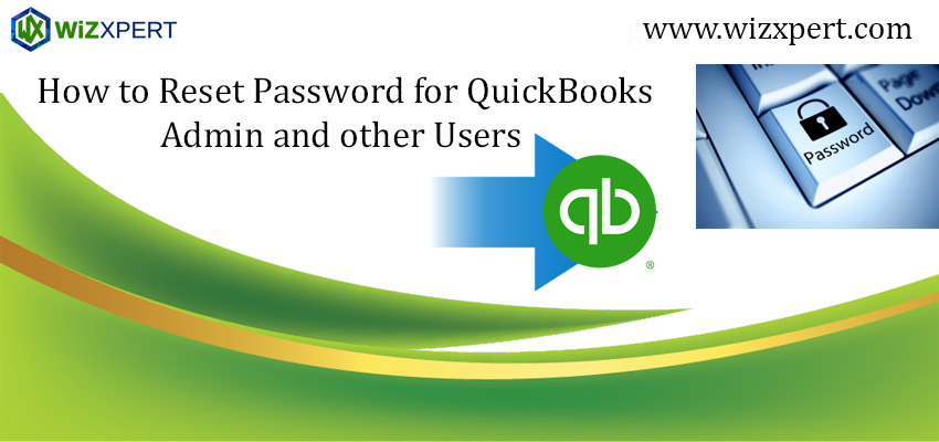 How to Reset Password for QuickBooks Admin and other Users