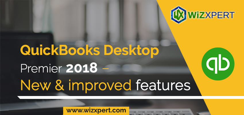 QuickBooks Desktop Premier 2018 – New & improved features
