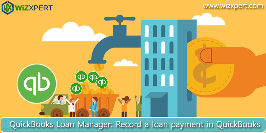QuickBooks Loan Manager: Record a loan payment in QuickBooks