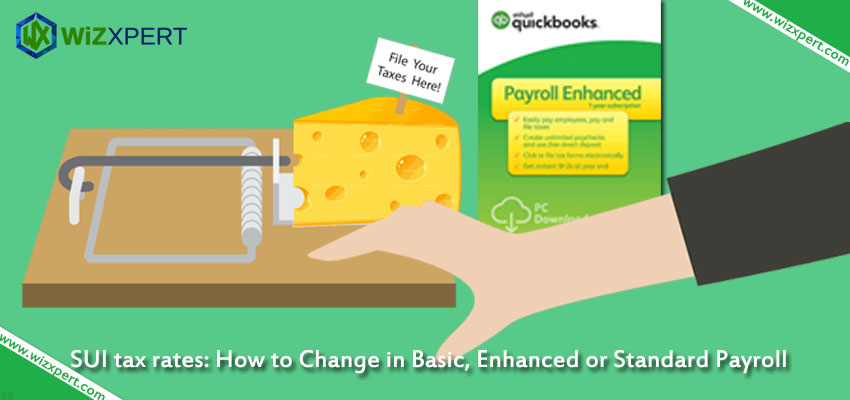 SUI tax rates How to Change in Basic Enhanced or Standard Payroll