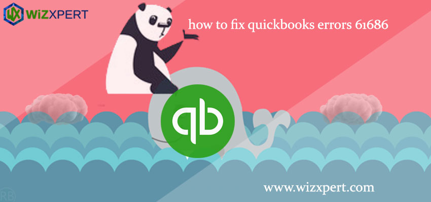 How to fix QuickBooks Error 61686