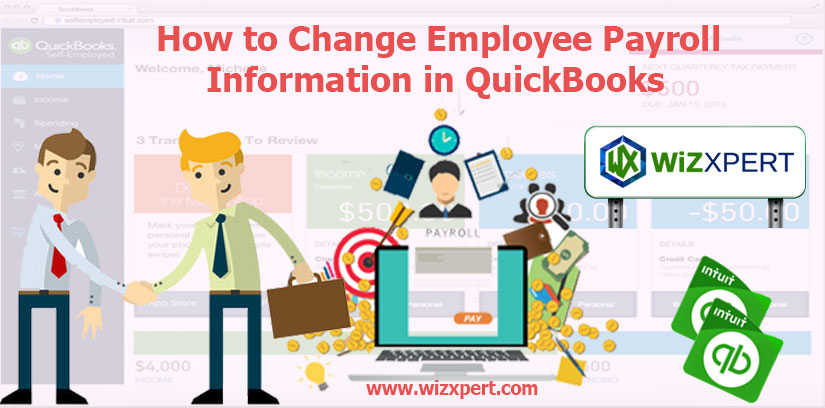 How to Change Employee Payroll Information in QuickBooks