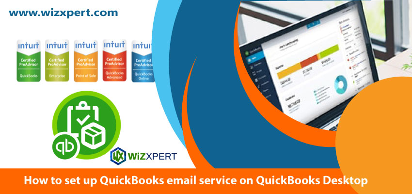 How to set up QuickBooks email service on QuickBooks Desktop