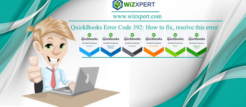 QuickBooks Error Code 392: How to fix, resolve this error