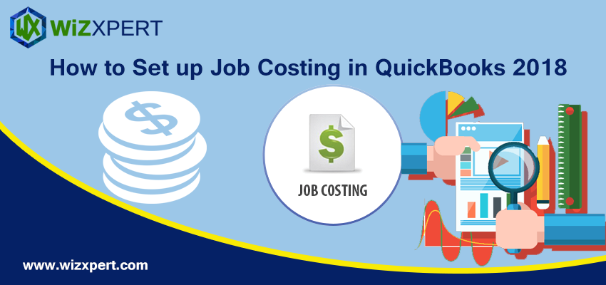 How to Set up Job Costing in QuickBooks 2018