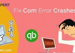 Fix Com Error Crashes - Step By Step Guide [QuickBooks Support]