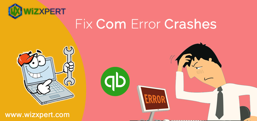 Fix Com Error Crashes - Step By Step Guide