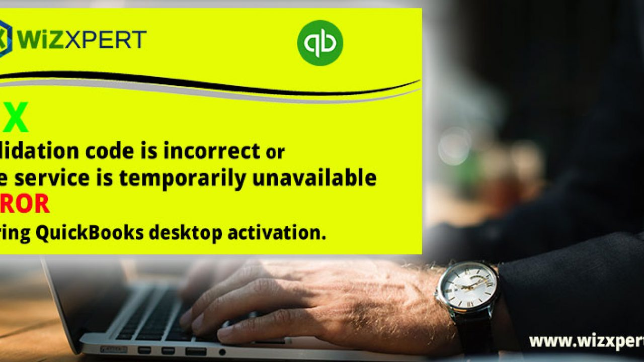 Fix - Quickbooks Desktop Activation issues - Step by step
