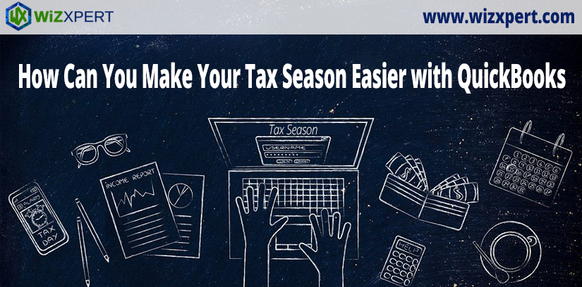 How Can You Make Your Tax Season Easier with QuickBooks