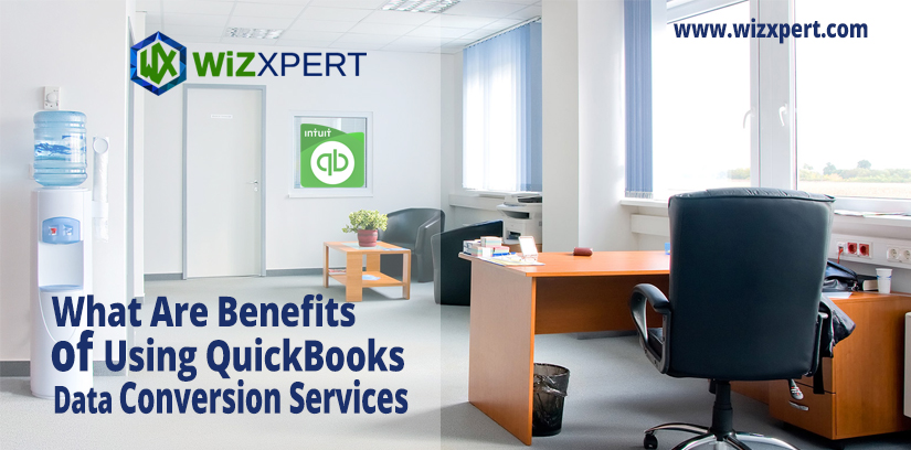 What Are Benefits of Using QuickBooks Data Conversion Services