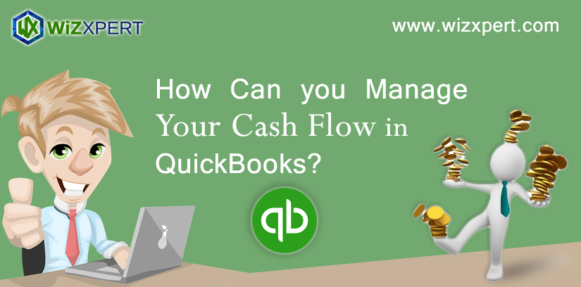 How Can you Manage Your Cash Flow in QuickBooks