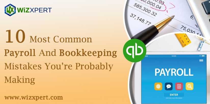 Payroll And Bookkeeping Mistakes