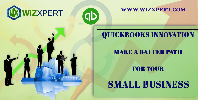 Quickbooks Innovation Make A Batter Path For Your Small Business