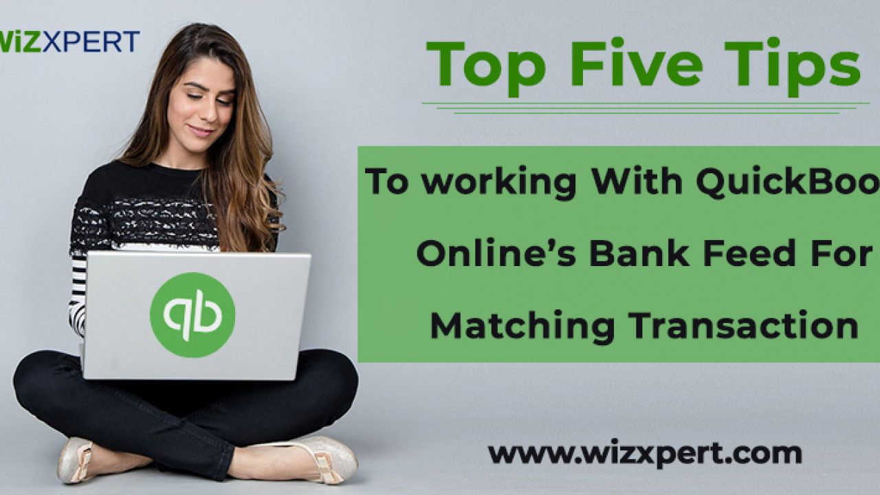Matching Transactions: Bank & Credit Card Feeds in QuickBooks Online