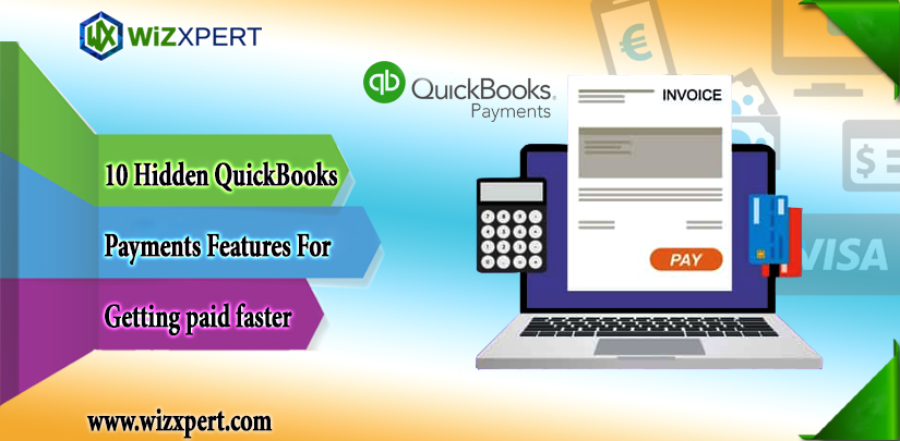 10 Hidden QuickBooks Payments Features For Getting paid faster