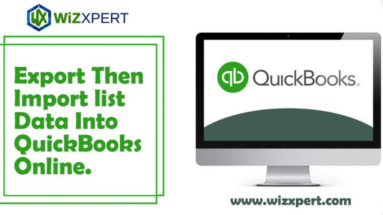 How to Export And Then Import List Data Into QuickBooks Online