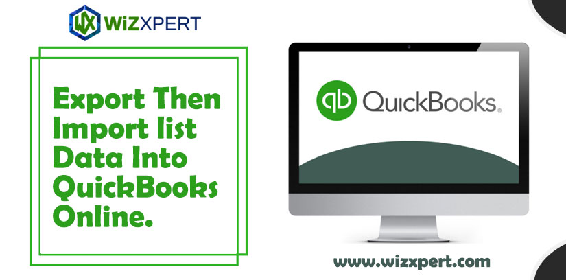 Export Then Import list Data Into QuickBooks Online