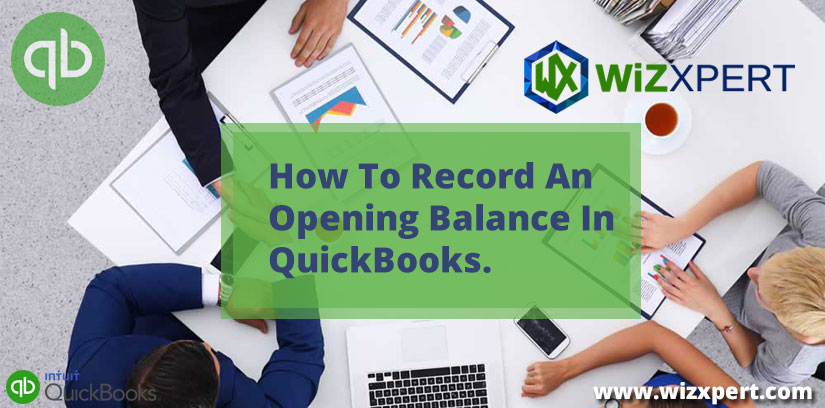 How To Record An Opening Balance In QuickBooks