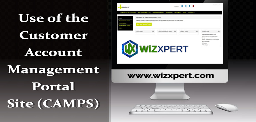 Use of the Customer Account Management Portal Site (CAMPS)
