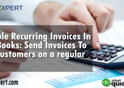 Schedule Recurring Invoices In QuickBooks: Send Invoices To Your Customers on a regular basis